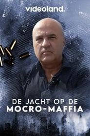 De Jacht op de Mocro-Maffia 2020