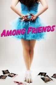 Among Friends (2012)