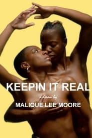 Keepin' it Real (2021)