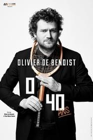 Olivier De Benoist - 0/40 Ans HDTV 1080p