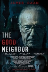 The Good Neighbor (2016) DVDRip Full Movie Watch Online
