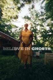 Believe in Ghosts (2021)