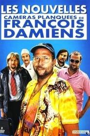François Damiens - Les Nouvelles Caméras planquées de François Damiens - Azwaad Movie Database