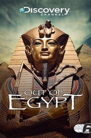 Out Of Egypt - Season 1
