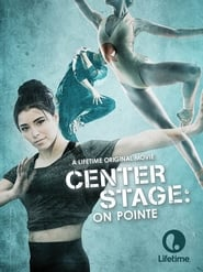 Center Stage: On Pointe (2016) online