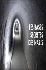 Les bases secrètes des nazis