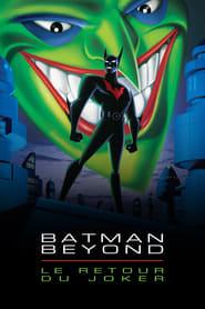 Batman, la relève : Le Retour du Joker streaming