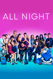 All Night (2018)