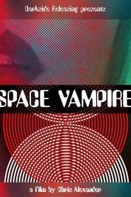 Space Vampire (2021)