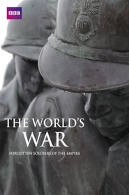 film simili a The World's War: Forgotten Soldiers of Empire