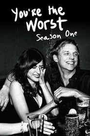 You're the Worst: Season 1