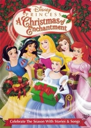 Disney Princess: A Christmas of Enchantment (2005)