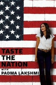 Taste the Nation with Padma Lakshmi - Season 1