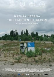 Natura Urbana: The Brachen of Berlin
