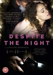 Despite the Night