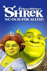 Shrek – nu och för alltid