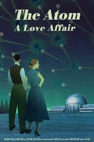 The Atom a Love Story