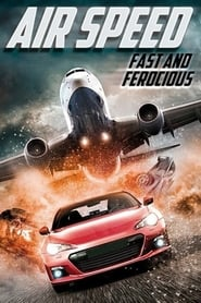 Air Speed: Fast and Ferocious 2017