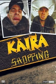 Kaïra Shopping 2009