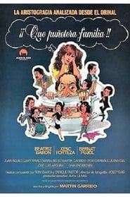 Qué puñetera familia 1981