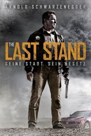 The Last Stand [2013]