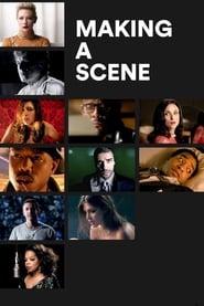 Making a Scene (2013)