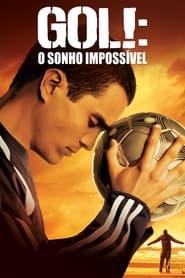 Gol! – O Sonho Impossível
