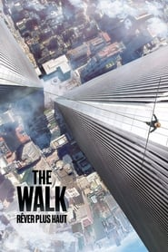 The Walk : Rêver plus haut 2015
