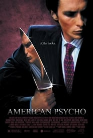 American Psycho (2000) Watch Online Free