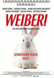 مشاهدة فيلم Weiber! Schwestern teilen. Alles. مترجم