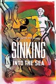 My Entire High School Sinking Into The Sea Free Download HD 720p