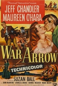 War Arrow (1954)