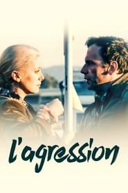 Film L'Agression streaming VF gratuit complet
