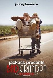 Poster Jackass Presents: Bad Grandpa 2013