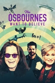 The Osbournes Want to Believe - Season 1