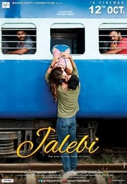 Jalebi (2018) HDRip Hindi Full Movie Watch Online Free