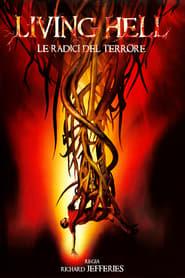 Living Hell – Le radici del terrore