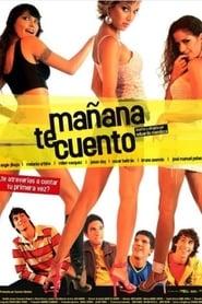 مترجم أونلاين و تحميل Mañana te cuento 2005 مشاهدة فيلم