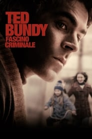 Ted Bundy - Fascino criminale 2019