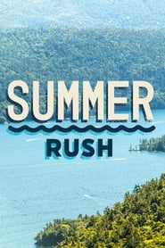 Summer Rush - Season 1