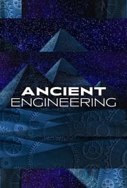 Ancient Engineering - Season 1
