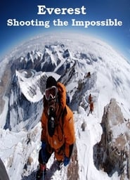 Everest: Shooting the Impossible