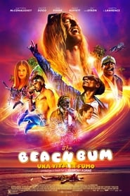 Beach Bum – Una vita in fumo (2019)