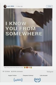 I Know You from Somewhere (2017)