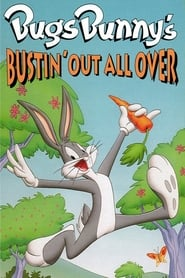 Bugs Bunny's Bustin' Out All Over
