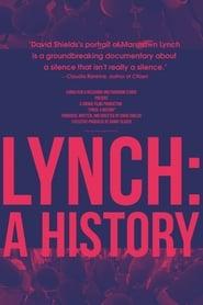 Lynch: A History 2019