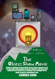 The Object Show Movie (2021)
