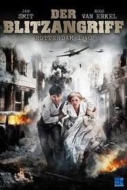 Der Blitzangriff: Rotterdam 1940 2012