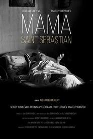 Mama — Saint Sebastian