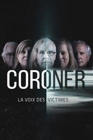 Coroner : la voix des victimes 2020